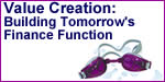 Value Creation: Building Tomorrow's Finance Function